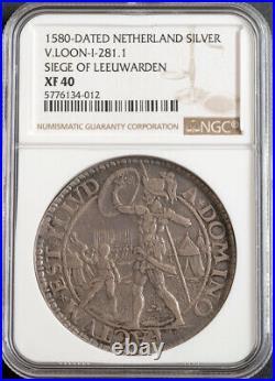 1580, Netherlands. Medallic Silver Siege of Leeuwarden Daalder Coin. NGC XF40